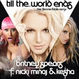 Britney Spears feat. Nicki Minaj and Ke$ha-Till The World Ends remix cover